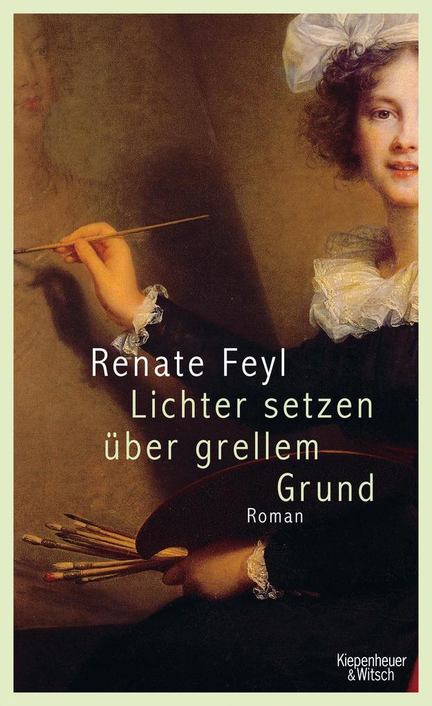 Lichter setzen über grellem Grund als Buch von Renate Feyl