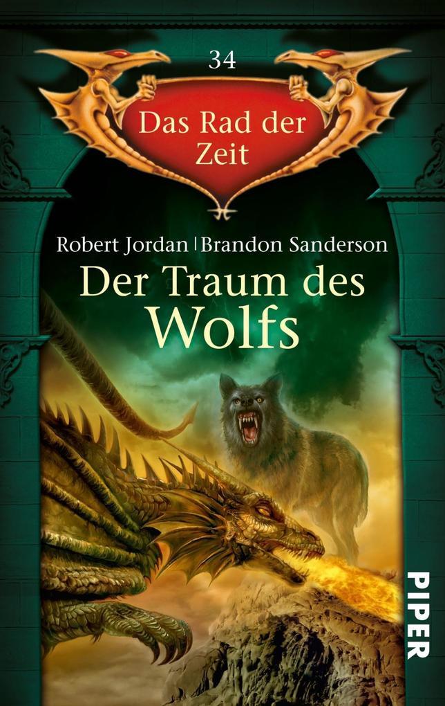 Das Rad der Zeit 34. Der Traum des Wolfs als Taschenbuch von Robert Jordan, Brandon Sanderson