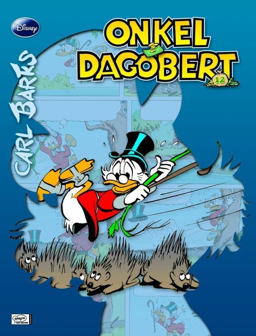Disney: Barks Onkel Dagobert 12 als Buch von Carl Barks