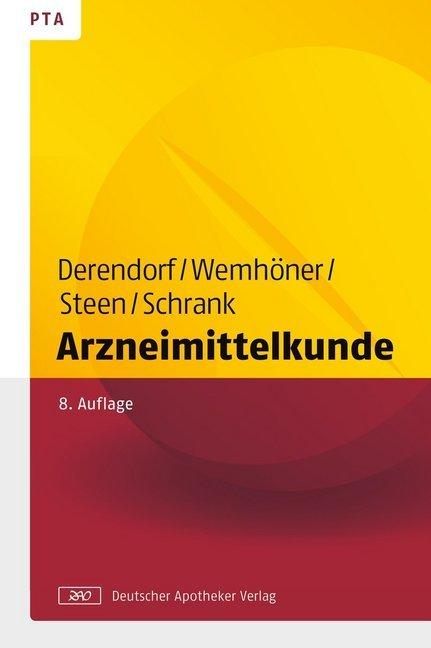 Arzneimittelkunde als Buch von Hartmut Derendorf, Ralf Wemhöner, Heike Steen, Anne Julia Schrank