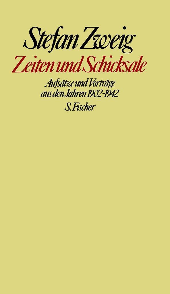 Zeiten und Schicksale als Buch von Stefan Zweig, Knut Beck