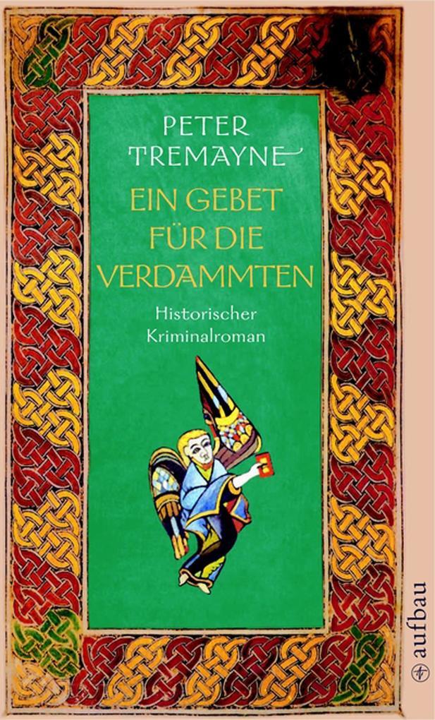 Ein Gebet für die Verdammten als eBook von Peter Tremayne