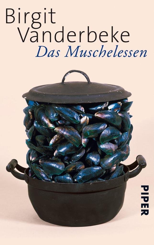 Das Muschelessen als Taschenbuch von Birgit Vanderbeke