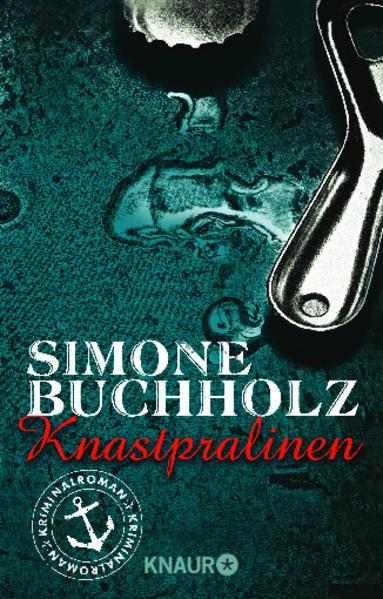 Knastpralinen als Taschenbuch von Simone Buchholz