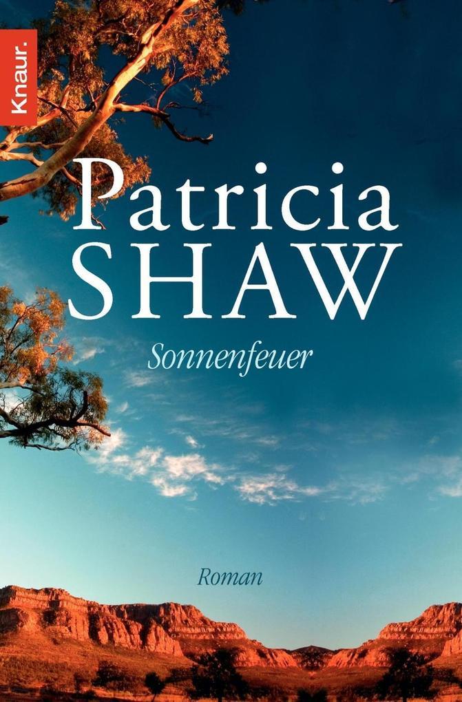 Sonnenfeuer als Taschenbuch von Patricia Shaw