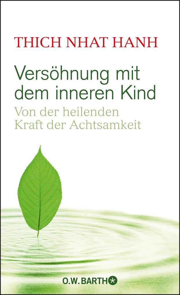 Versöhnung mit dem inneren Kind als Buch von Thich Nhat Hanh
