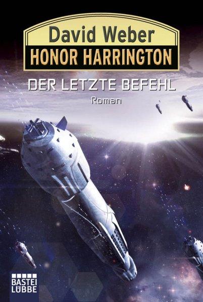 Honor Harrington 26. Der letzte Befehl als Taschenbuch von David Weber