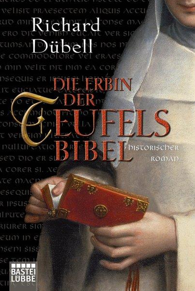 Die Erbin der Teufelsbibel als Taschenbuch von Richard Dübell