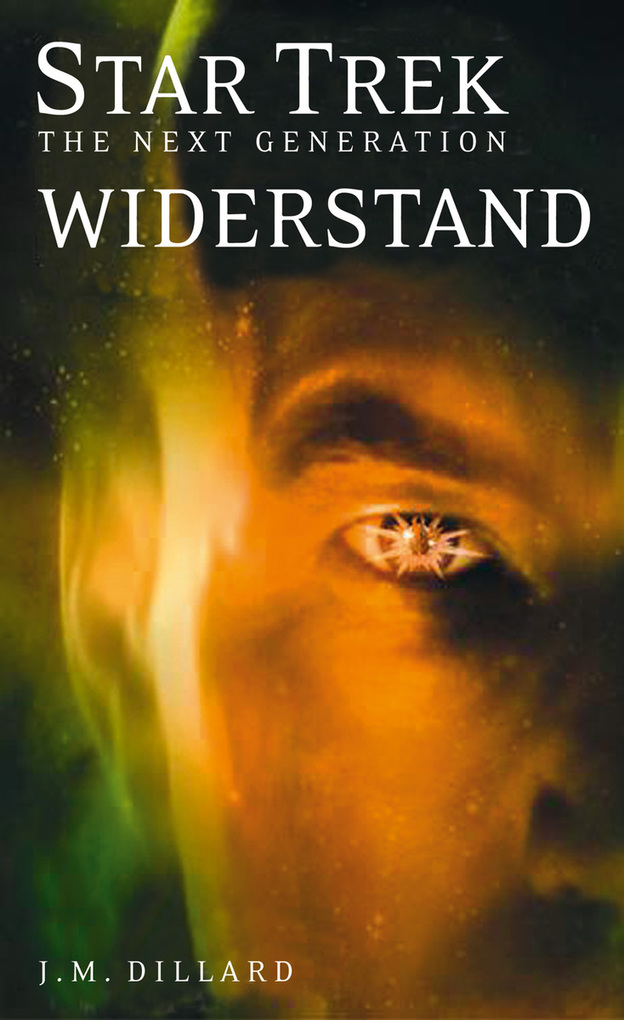 Star Trek - The Next Generation 02: Widerstand als eBook von J. M. Dillard