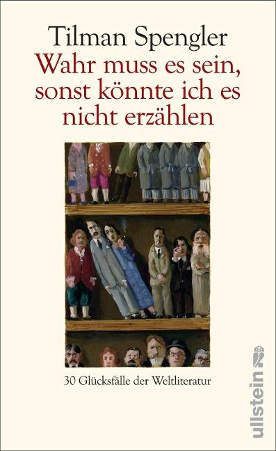 Wahr muss es sein, sonst könnte ich es nicht erzählen als Buch von Tilman Spengler