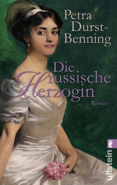 Die russische Herzogin als Taschenbuch von Petra Durst-Benning