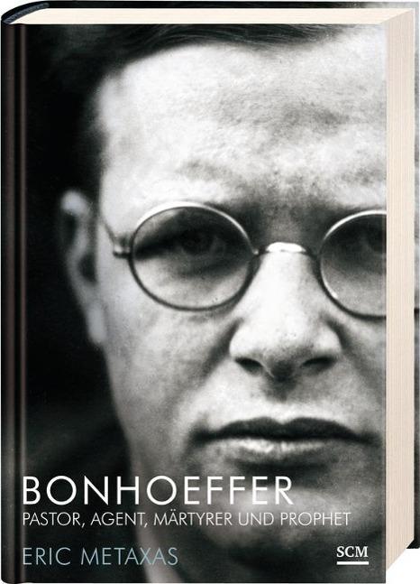 Bonhoeffer als Buch von Eric Metaxas