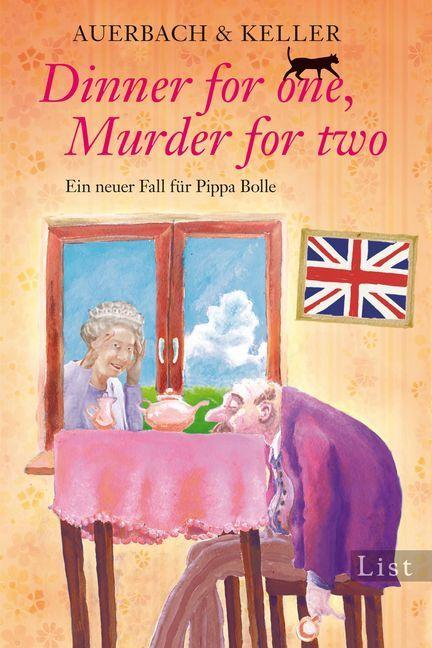 Dinner for one, Murder for two als Taschenbuch von Auerbach & Keller