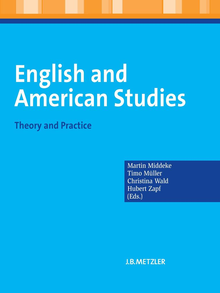 English and American Studies als Buch von Martin Middeke