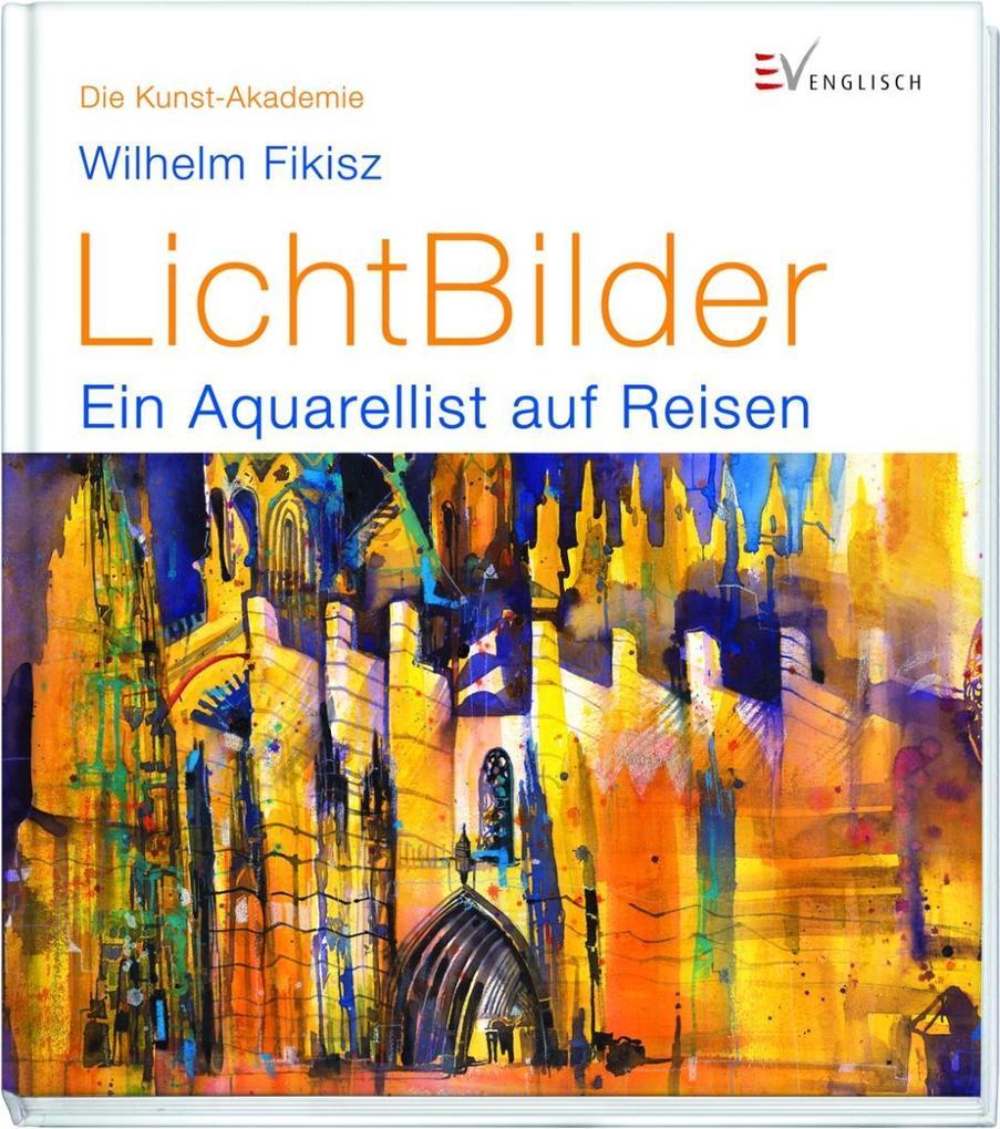 LichtBilder als Buch von Wilhelm Fikisz