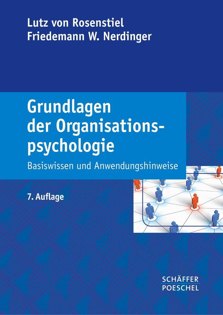 Grundlagen der Organisationspsychologie als Buch von Lutz von Rosenstiel, Friedemann W. Nerdinger