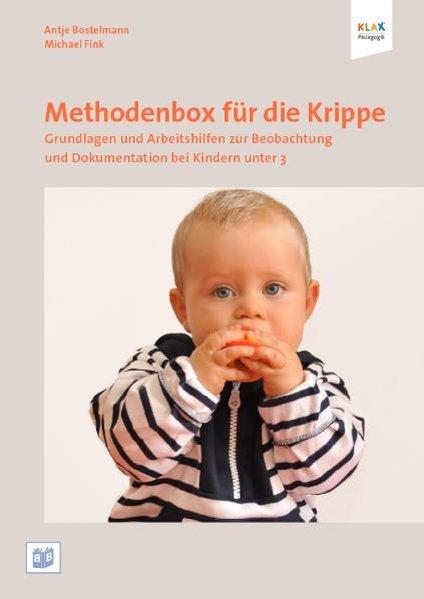 Methodenbox für die Krippe als Buch von Antje Bostelmann, Michael Fink