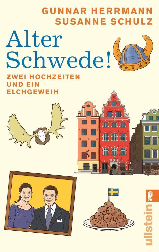 Alter Schwede! als Taschenbuch von Gunnar Herrmann, Susanne Schulz