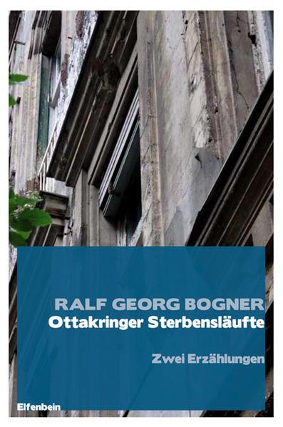Ottakringer Sterbensläufte als Buch von Ralf Georg Bogner
