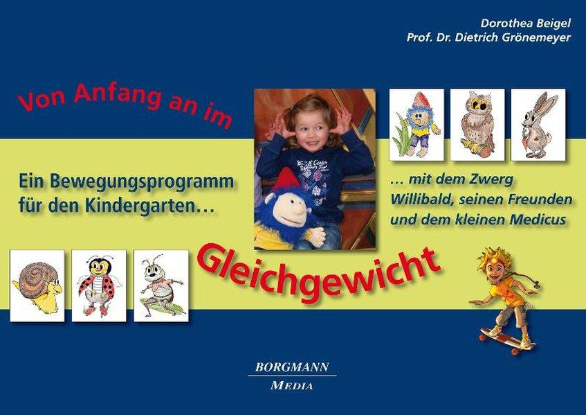 Von Anfang an im Gleichgewicht als Buch von Dorothea Beigel, Dietrich Grönemeyer