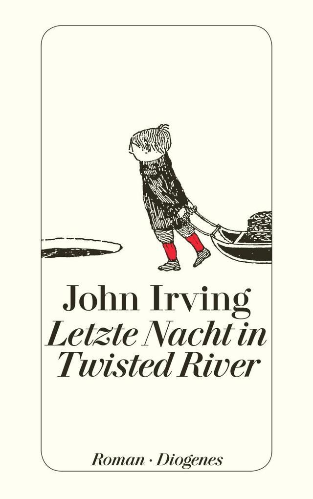 Letzte Nacht in Twisted River als Taschenbuch von John Irving