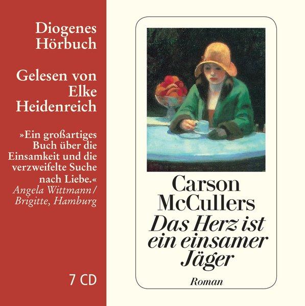 Das Herz ist ein einsamer Jäger als Hörbuch CD von Carson McCullers