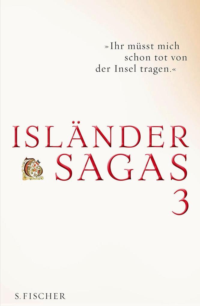 Isländersagas 3 als Buch von