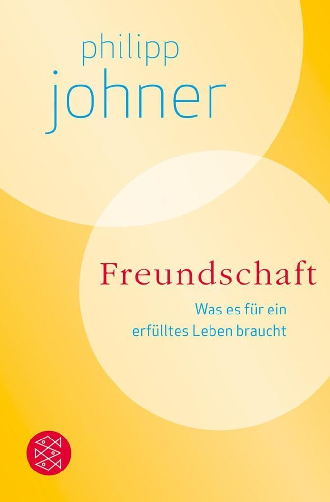 Freundschaft als Taschenbuch von Philipp Johner