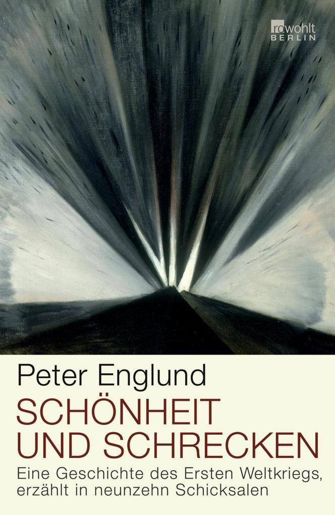 Schönheit und Schrecken als Buch von Peter Englund