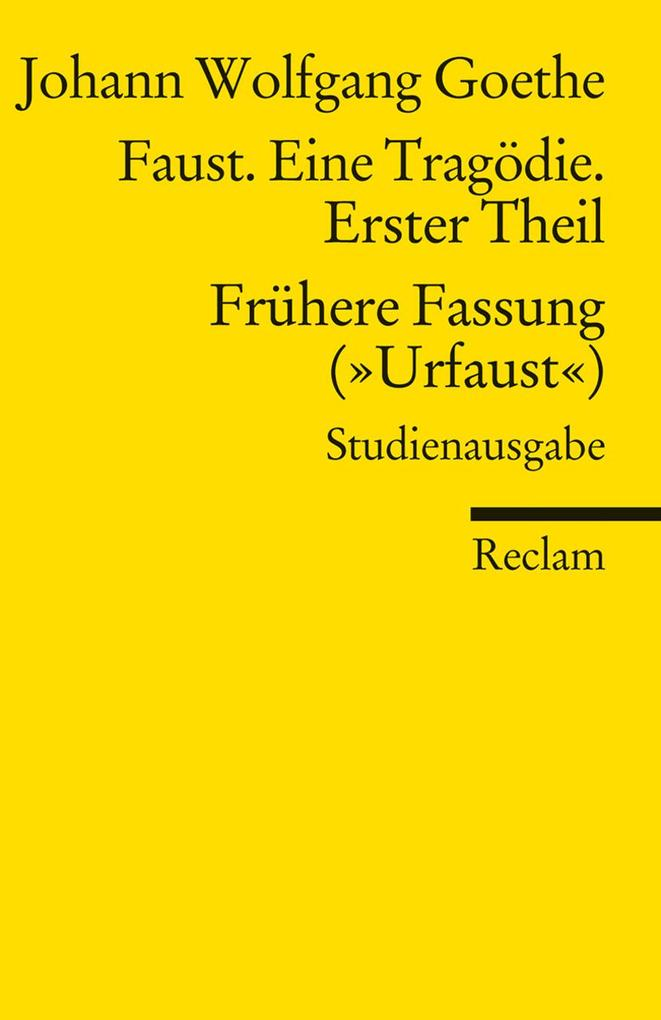 Faust. Eine Tragödie. Erster Teil - Frühere Fassung (Urfaust) - Paralipomena als Taschenbuch von Johann Wolfgang Goethe
