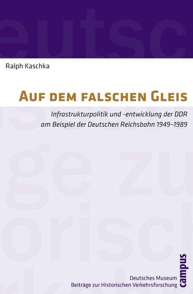 Auf dem falschen Gleis als Buch von Ralph Kaschka