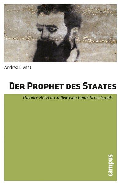 Der Prophet des Staates als Buch von Andrea Livnat