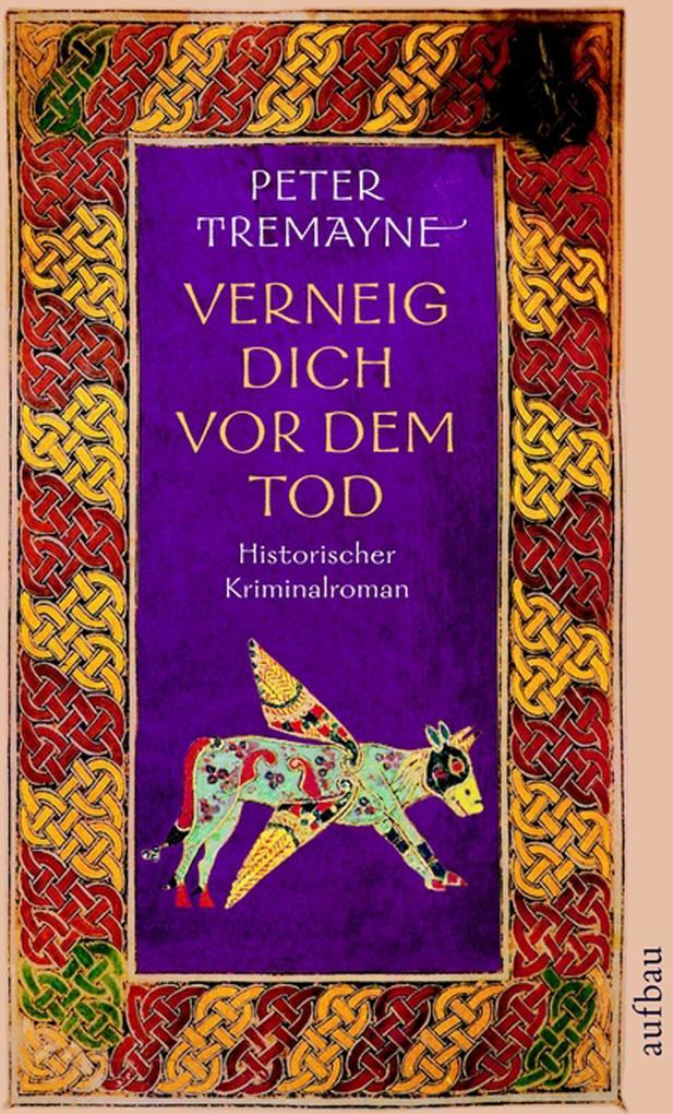 Verneig dich vor dem Tod als eBook von Peter Tremayne