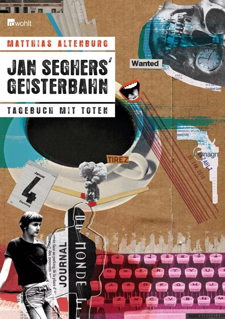 Jan Seghers' Geisterbahn als Buch von Matthias Altenburg