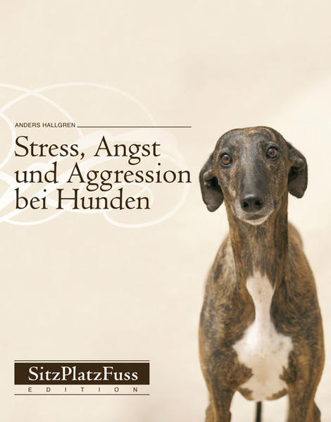 Stress, Angst und Aggression bei Hunden als Buch von Anders Hallgren
