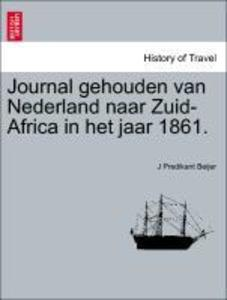 Journal gehouden van Nederland naar Zuid-Africa...