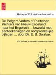 De Pelgrim-Vaders of Puriteinen, stichters van ...