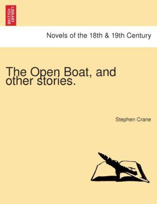 The Open Boat, and other stories. als Taschenbuch von Stephen Crane