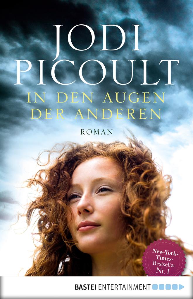 In den Augen der anderen als eBook von Jodi Picoult