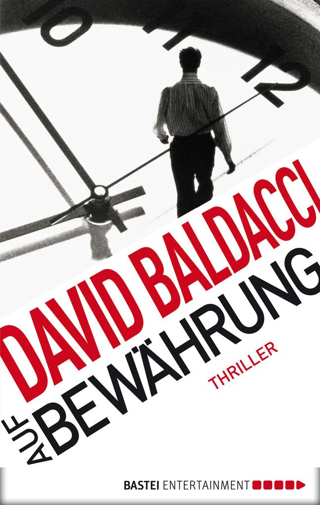 Auf Bewährung als eBook von David Baldacci