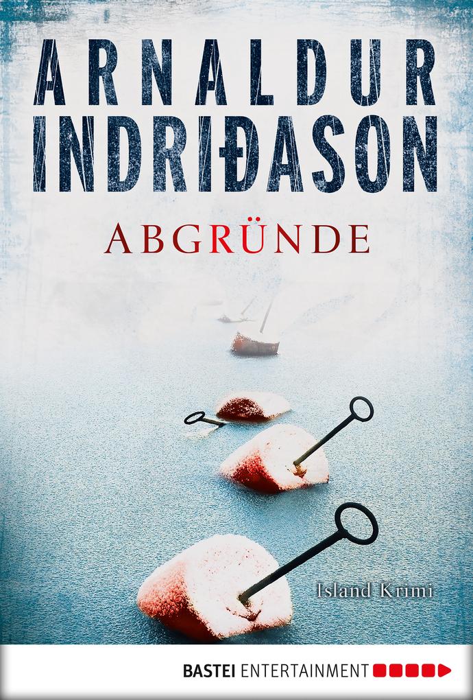 Abgründe als eBook von Arnaldur Indriðason