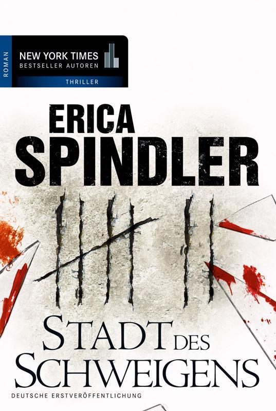 Stadt des Schweigens als eBook von Erica Spindler