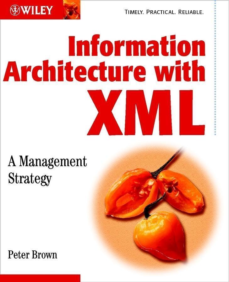 Information Architecture with XML als eBook von...