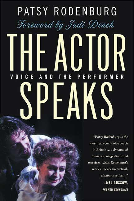 The Actor Speaks: Voice and the Performer als T...