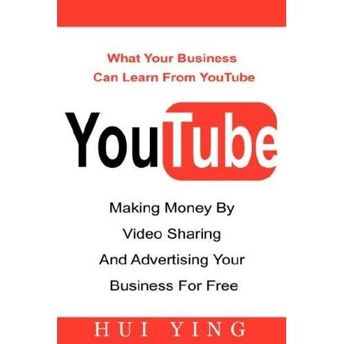 YouTube -Making Money By Video Sharing and Adve...