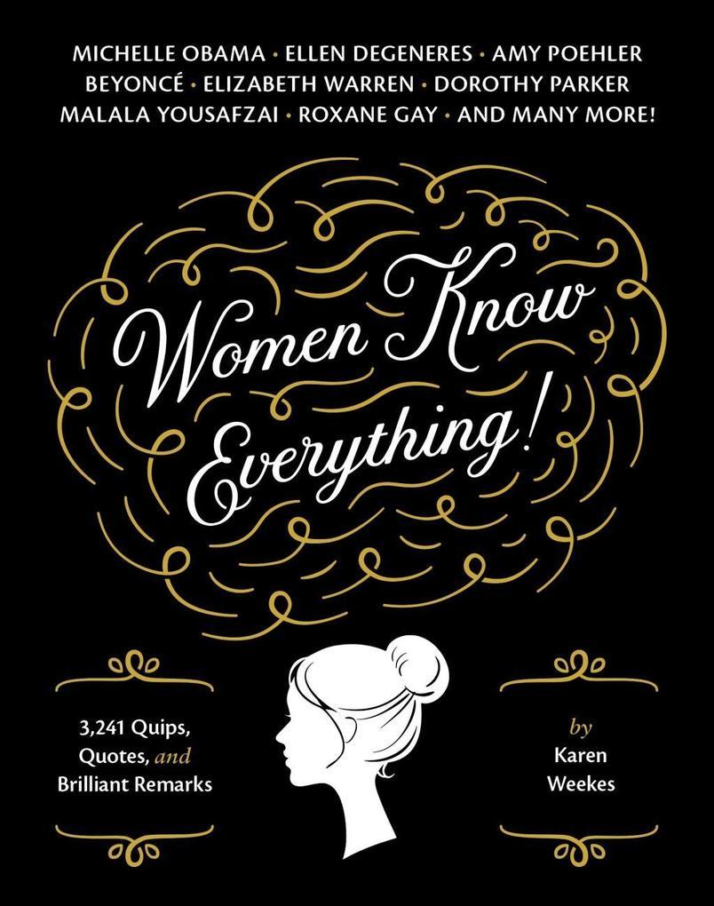 Women Know Everything! als eBook von Karen Weekes