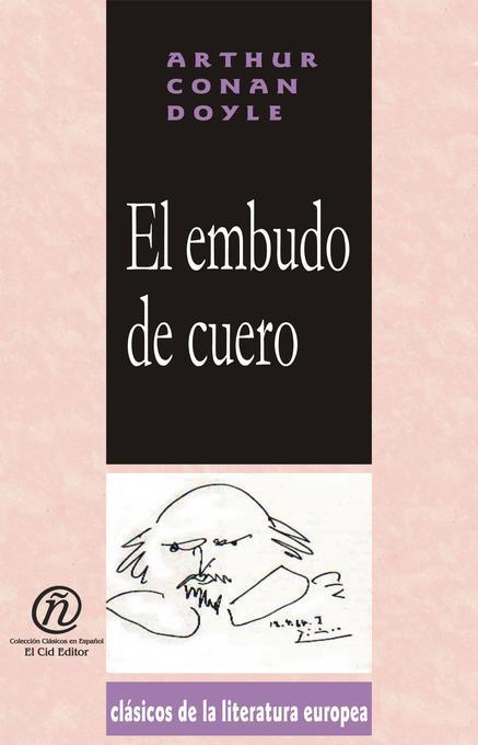 El Embudo de Cuero als eBook von Arthur Conan Doyle
