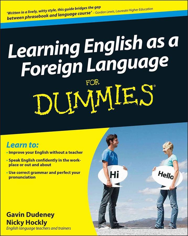 Learning English as a Foreign Language For Dummies als eBook von Gavin Dudeney, Nicky Hockly