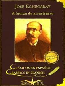 A Fuerza de Arrastre als eBook von José Echegaray