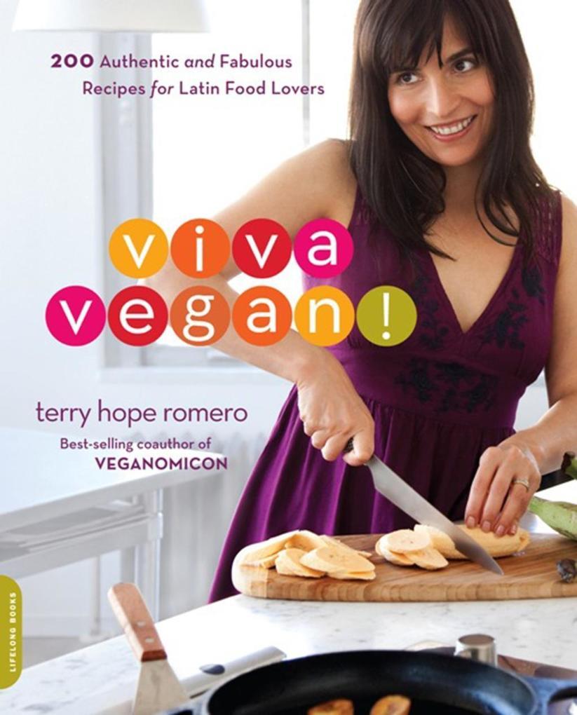 Viva Vegan! als eBook von Terry Hope Romero